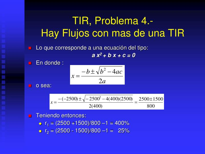 TIR, Problema 4.-