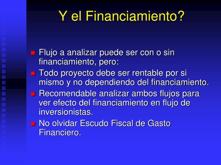 Y el Financiamiento?