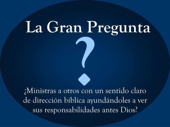 La Gran Pregunta