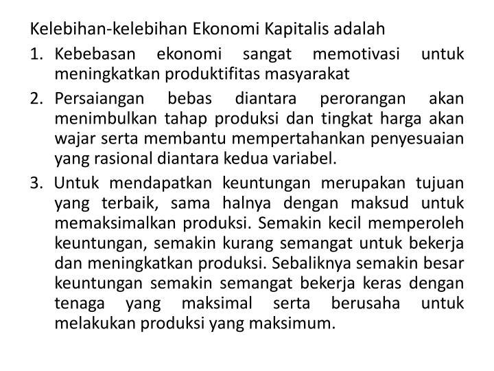 Kelebihan-kelebihan Ekonomi Kapitalis adalah