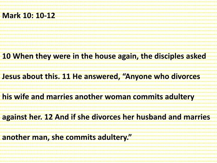 Mark 10: 10-12