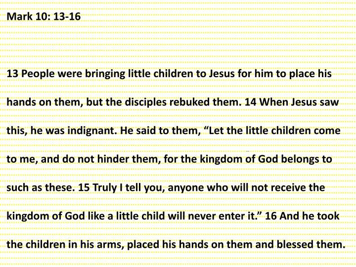 Mark 10: 13-16