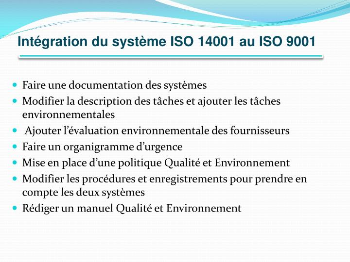 Intégration du système ISO 14001 au ISO 9001