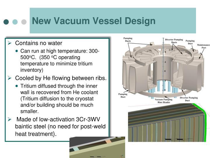New Vacuum Vessel Design