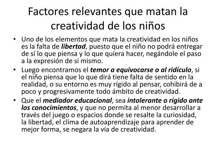 Factores relevantes que matan la creatividad de los niños