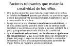 factores relevantes que matan la creatividad de los ni os