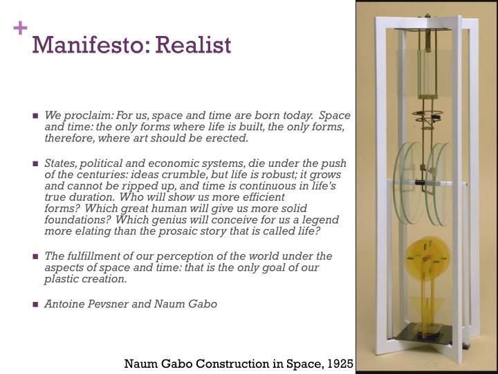 Manifesto: Realist