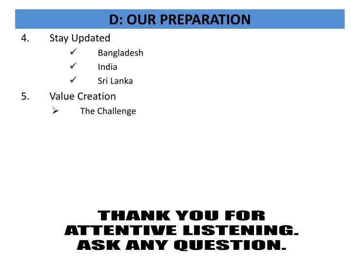 D: OUR PREPARATION