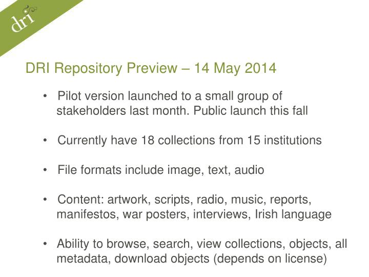 DRI Repository Preview – 14 May 2014