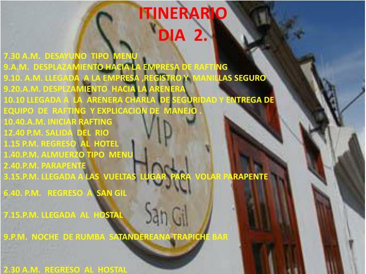 ITINERARIO   DIA  2.