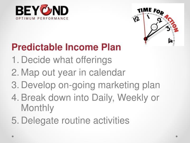 Predictable Income Plan