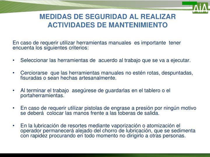 MEDIDAS DE SEGURIDAD AL REALIZAR ACTIVIDADES DE MANTENIMIENTO