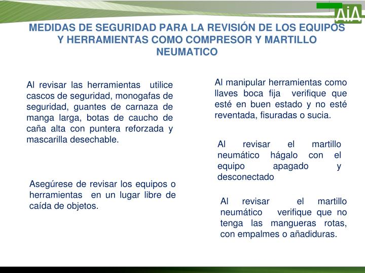 MEDIDAS DE SEGURIDAD PARA LA REVISIÓN DE LOS EQUIPOS Y HERRAMIENTAS COMO COMPRESOR Y MARTILLO NEUMATICO