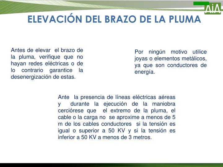 ELEVACIÓN DEL BRAZO DE LA PLUMA