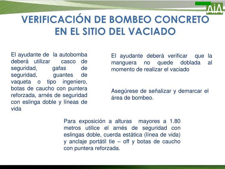 VERIFICACIÓN DE BOMBEO CONCRETO EN EL SITIO DEL VACIADO
