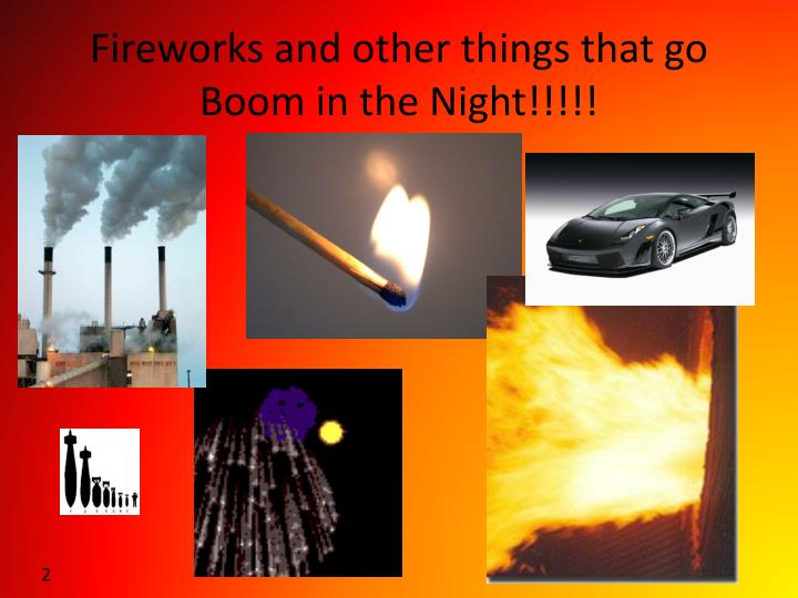 Fireworks and other things that go boom in the night1