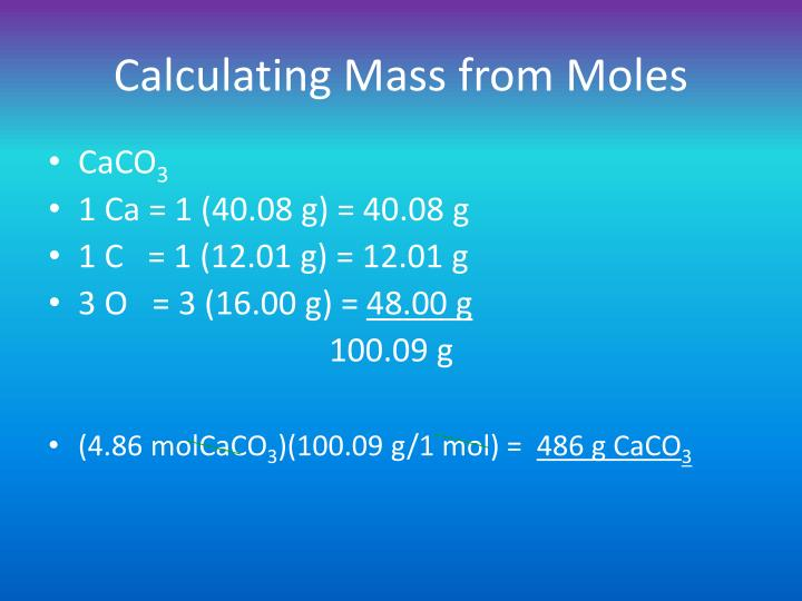 Calculating Mass from Moles