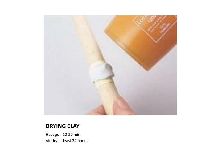DRYING CLAY