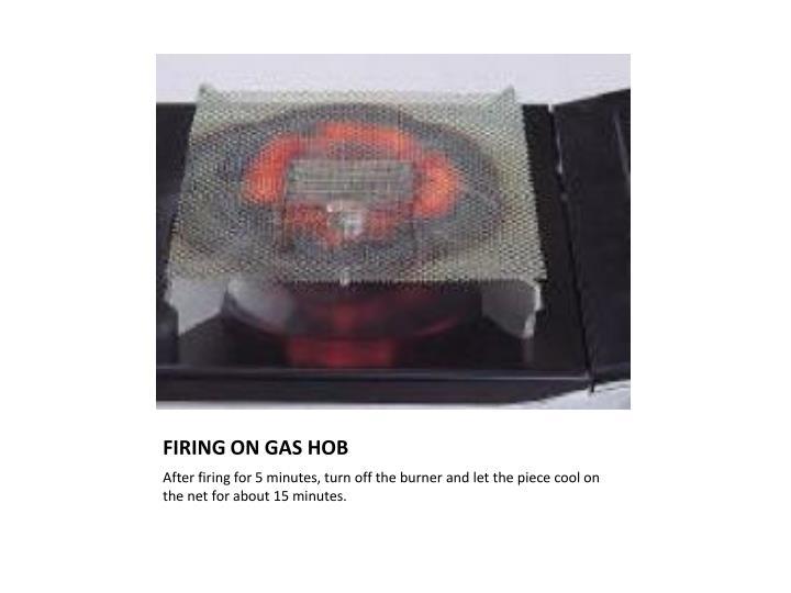 FIRING ON GAS HOB