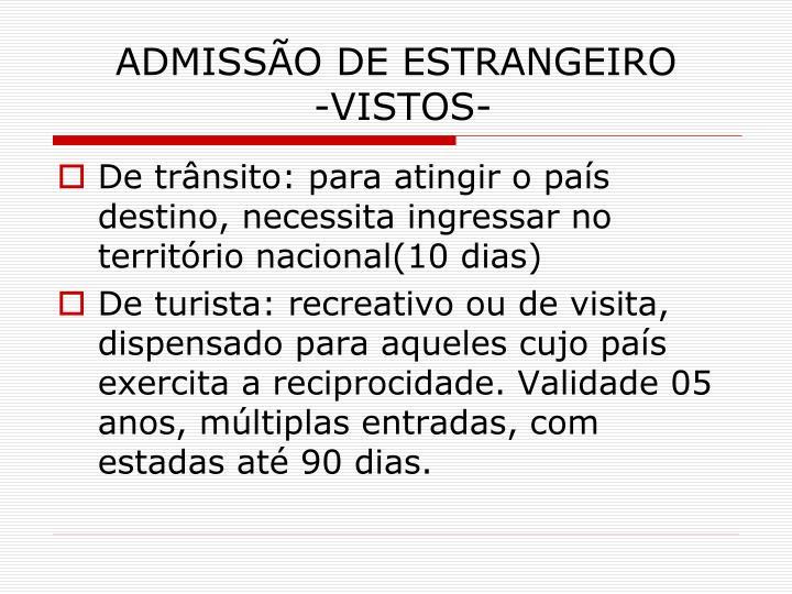 ADMISSÃO DE ESTRANGEIRO