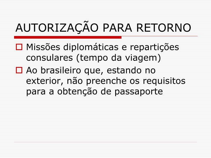 AUTORIZAÇÃO PARA RETORNO