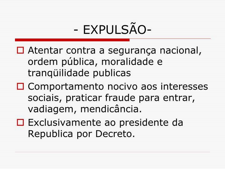 - EXPULSÃO-