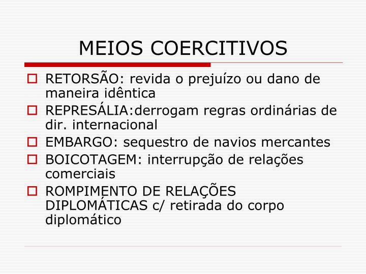 MEIOS COERCITIVOS