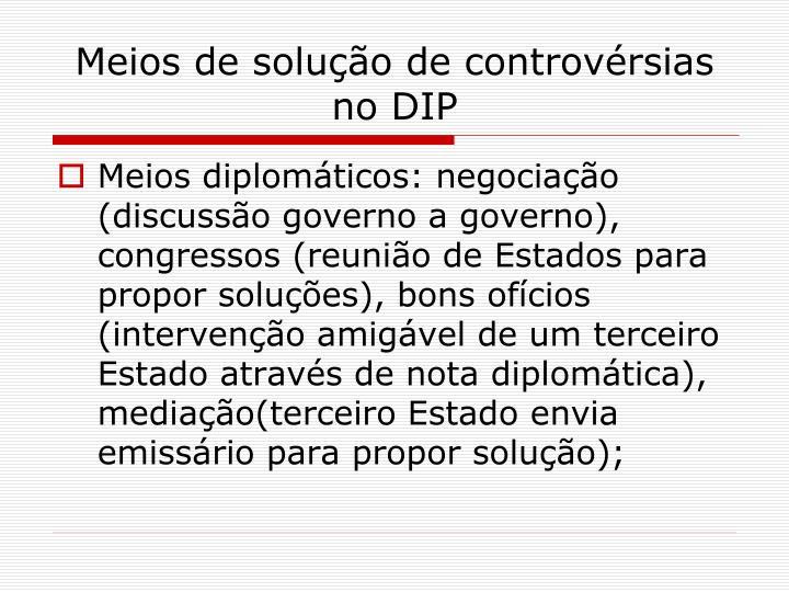 Meios de solução de controvérsias no DIP