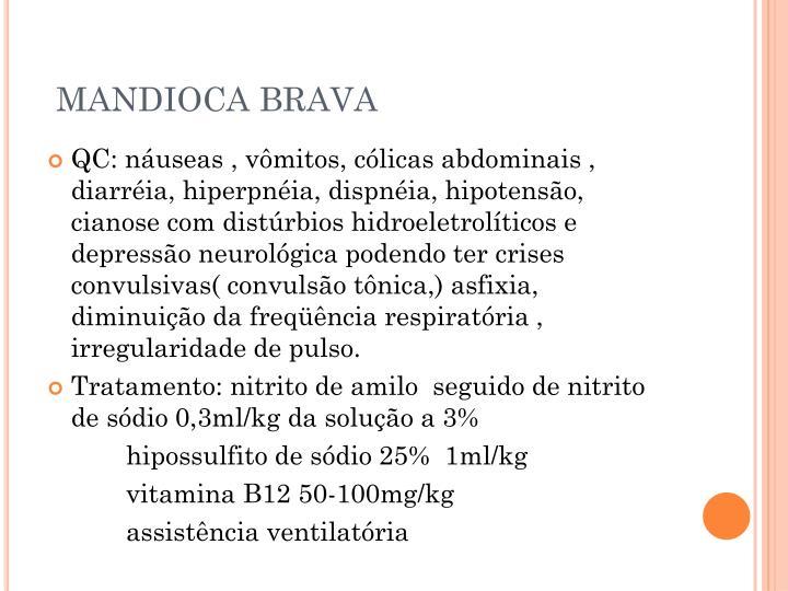 MANDIOCA BRAVA