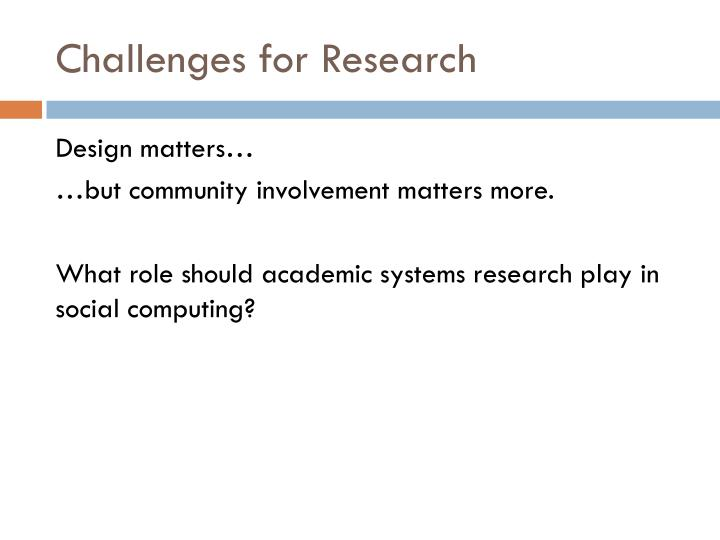 Challenges for Research