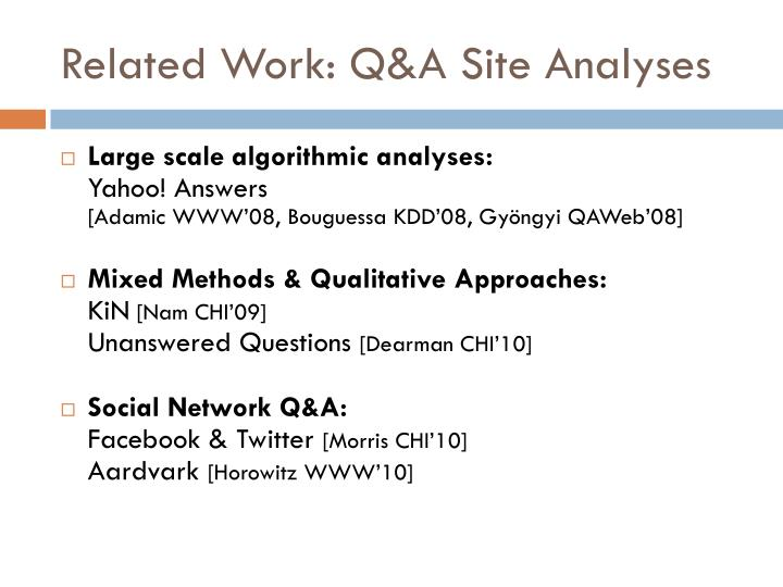 Related Work: Q&A Site Analyses