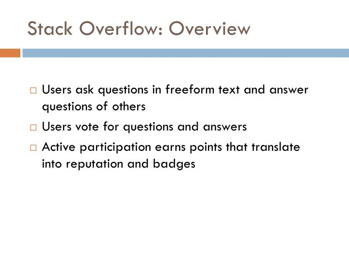 Stack Overflow: Overview