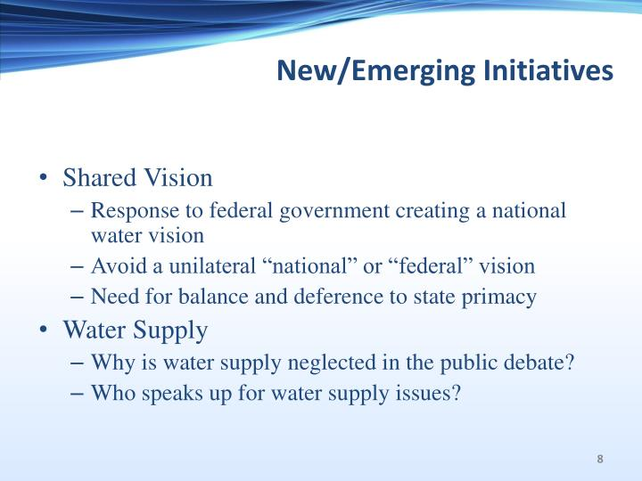 New/Emerging Initiatives