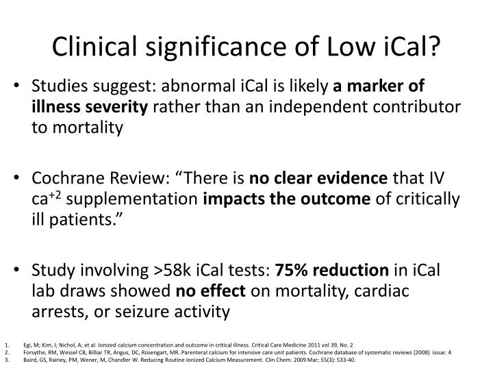 Clinical significance of Low iCal?