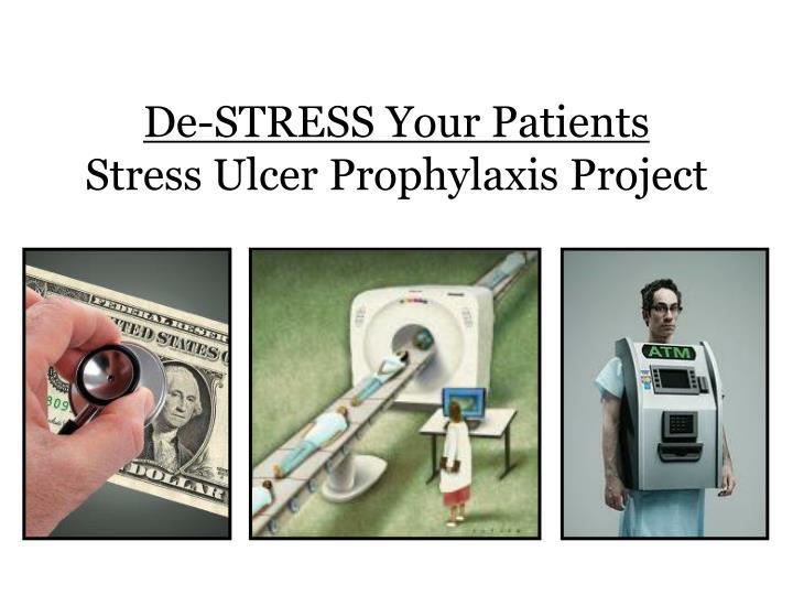 De-STRESS Your Patients