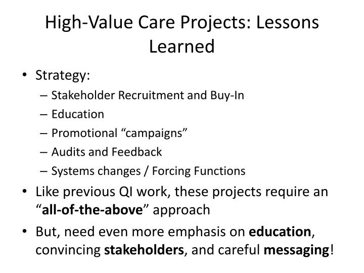 High-Value Care Projects: Lessons Learned