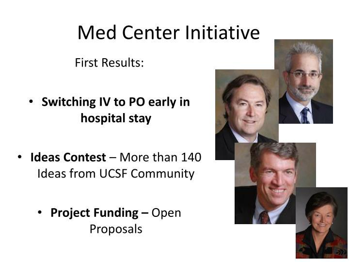 Med Center Initiative