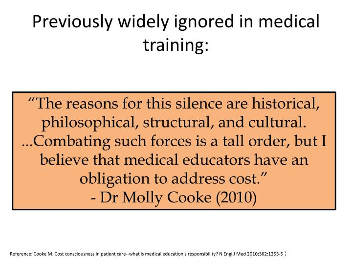 Previously widely ignored in medical training: