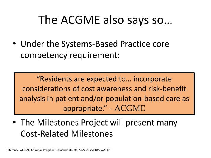 The ACGME also says so…