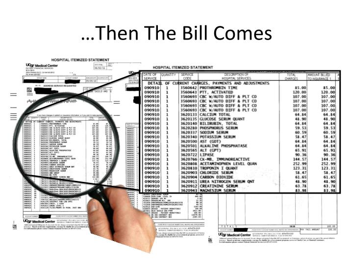 …Then The Bill Comes
