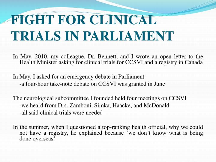 FIGHT FOR CLINICAL TRIALS IN PARLIAMENT