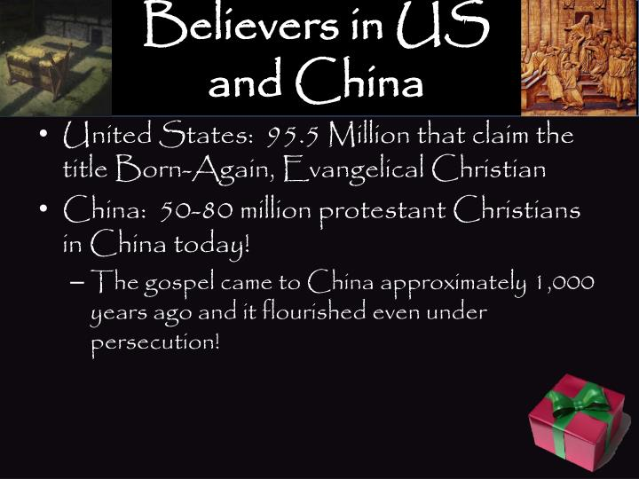 Believers in US and China