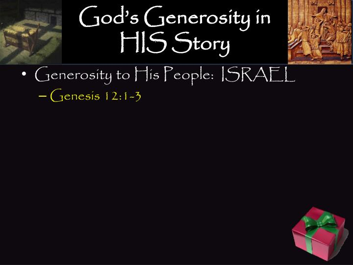 God's Generosity in HIS Story