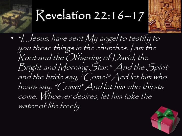 Revelation 22:16–17