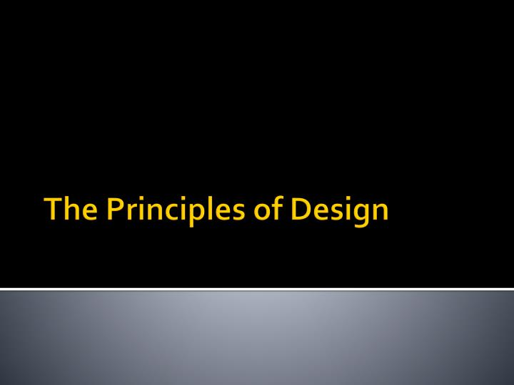 Explain The Principles Of Design : Ppt opener be prepared to explain what the primary
