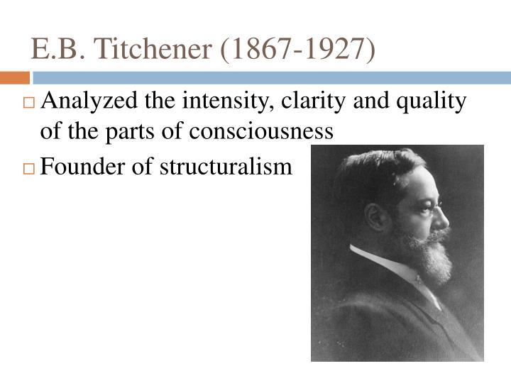E.B. Titchener (1867-1927)
