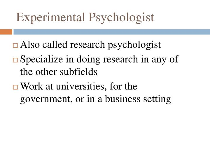 Experimental Psychologist