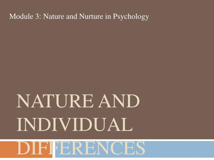 Nature and Individual Differences