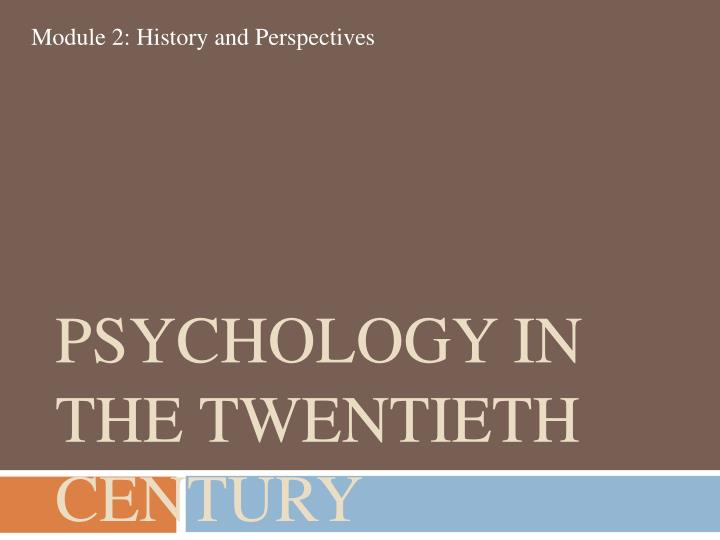Psychology in the Twentieth Century