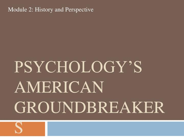 Psychology's American Groundbreakers